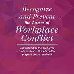Recognize – and Prevent – the Causes of Workplace Conflict